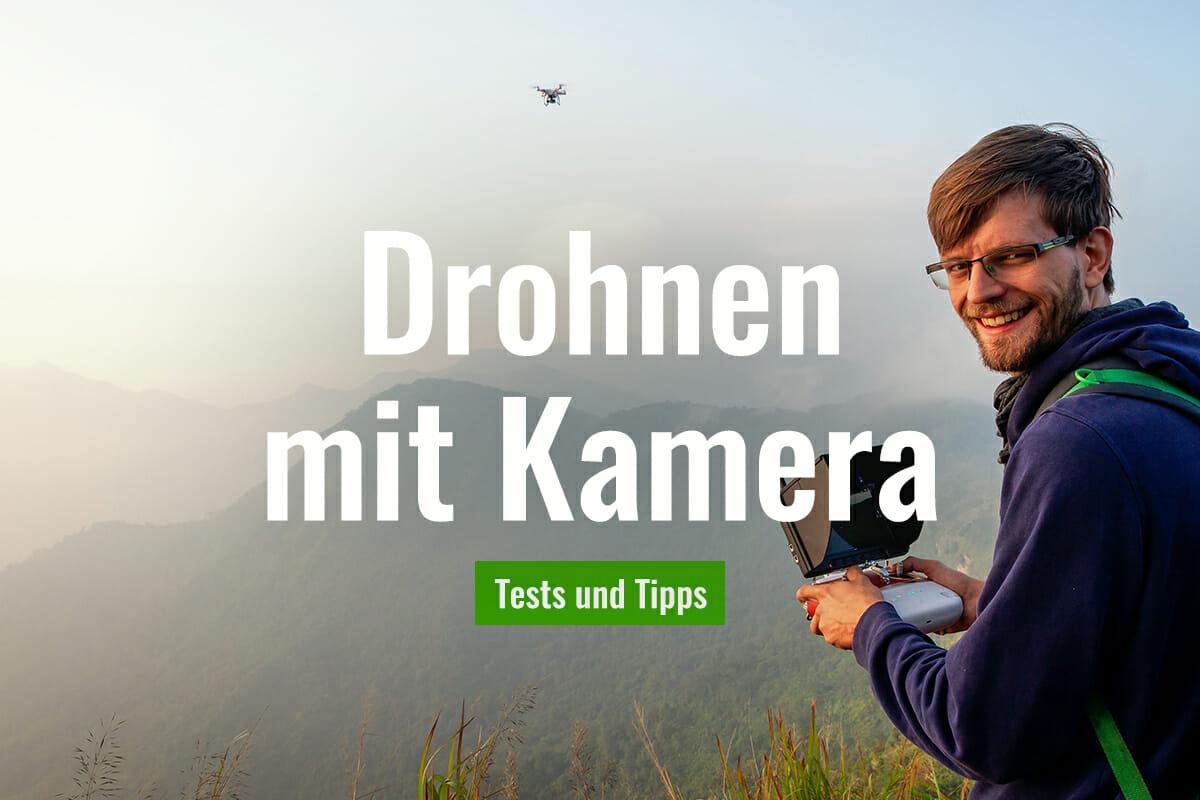 Drohnen mit Kamera - Tests und Tipps zum Kauf