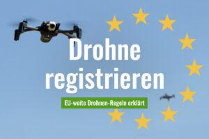 Als Drohnen-Betreiber registrieren