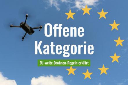 Offene Kategorie Drohnen EU